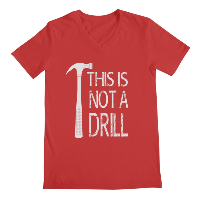 This is not a drill Men's Regular V-Neck by Amu Designs Artist Shop