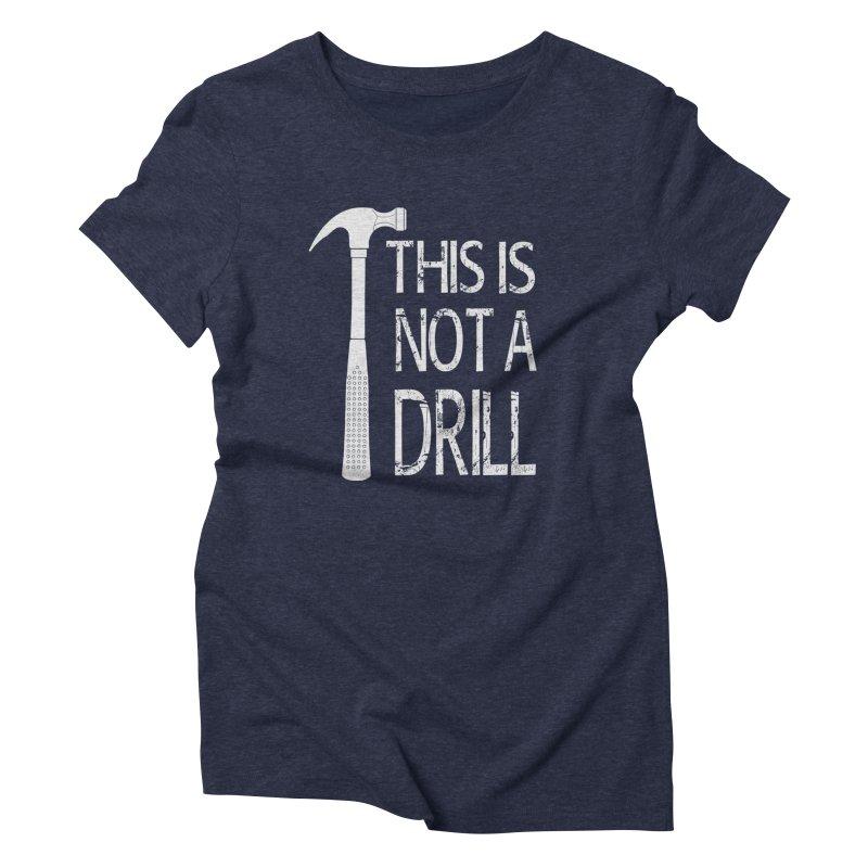 This is not a drill Women's T-Shirt by Amu Designs Artist Shop