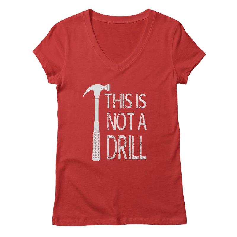 This is not a drill Women's Regular V-Neck by Amu Designs Artist Shop