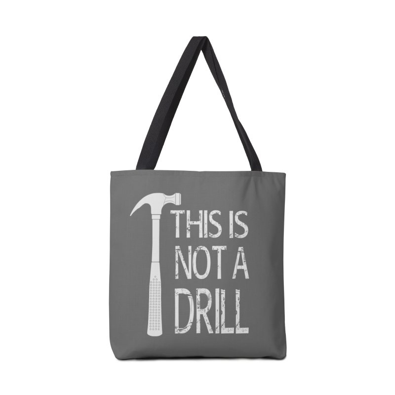 This is not a drill Accessories Tote Bag Bag by Amu Designs Artist Shop