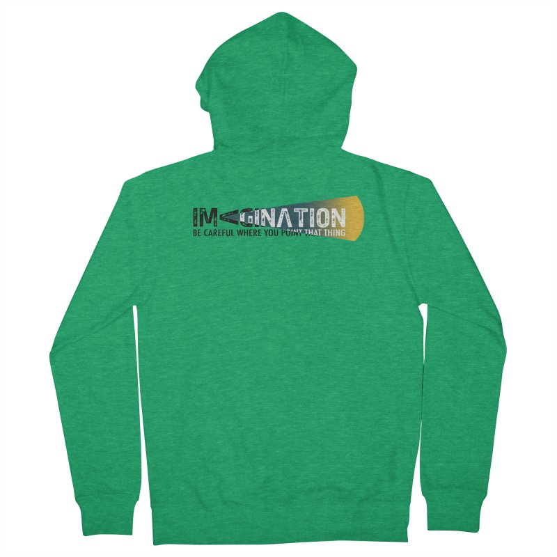 Imagination - be careful where you point that thing Men's French Terry Zip-Up Hoody by Amu Designs Artist Shop