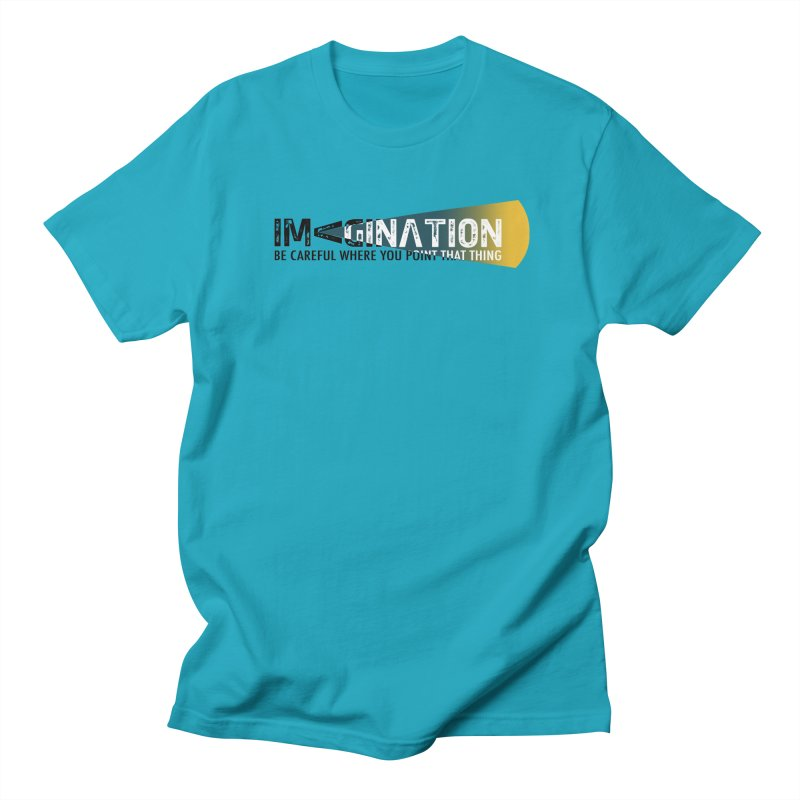 Imagination - be careful where you point that thing Men's Regular T-Shirt by Amu Designs Artist Shop
