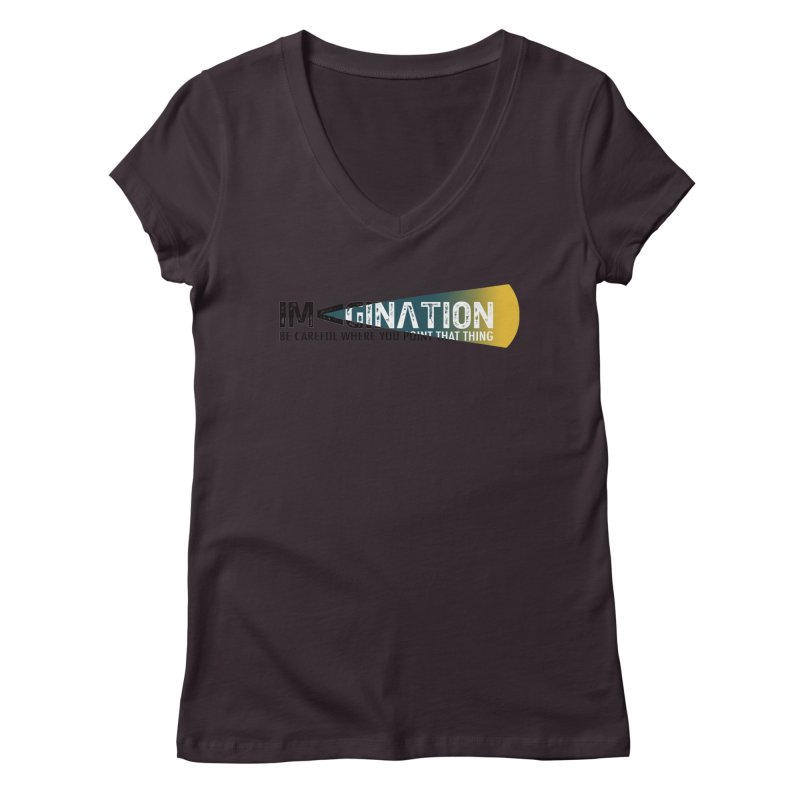 Imagination - be careful where you point that thing Women's Regular V-Neck by Amu Designs Artist Shop