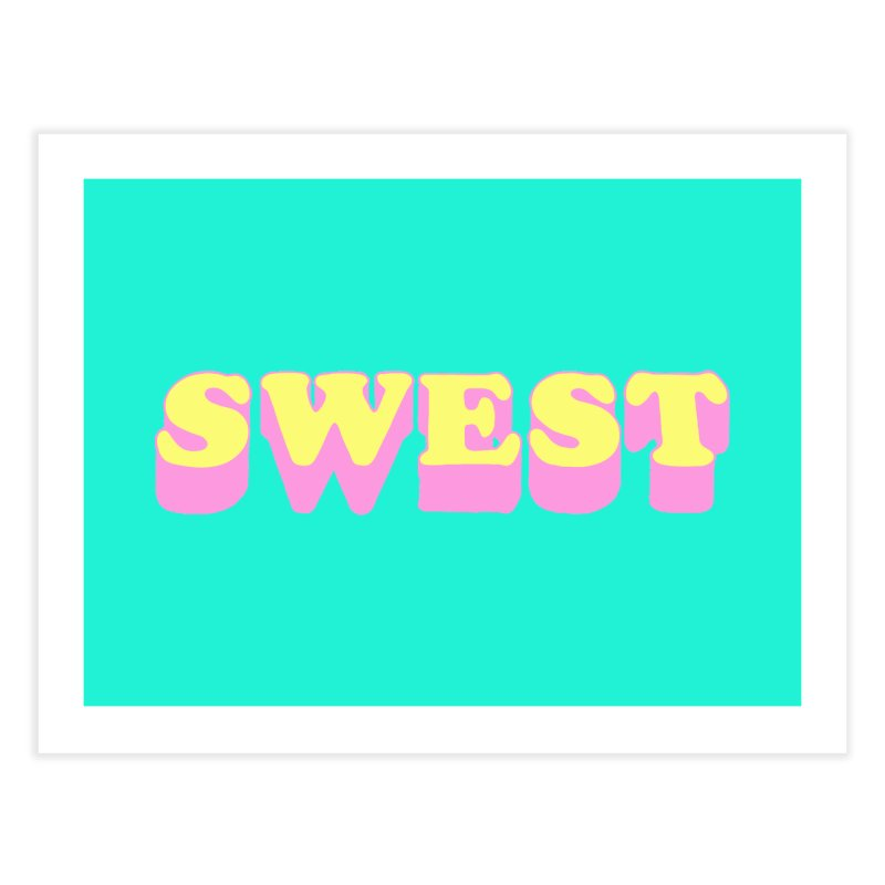 SWEST Home Fine Art Print by amybelonio's Artist Shop