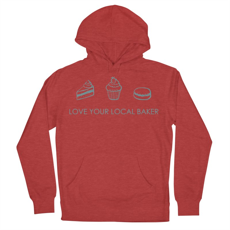 Local Baker Women's French Terry Pullover Hoody by Amy's Cupcake Shoppe Artist Shop