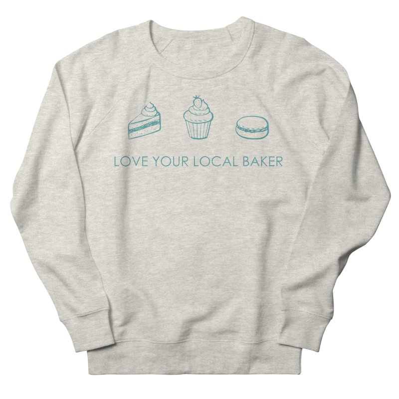 Local Baker Men's French Terry Sweatshirt by Amy's Cupcake Shoppe Artist Shop