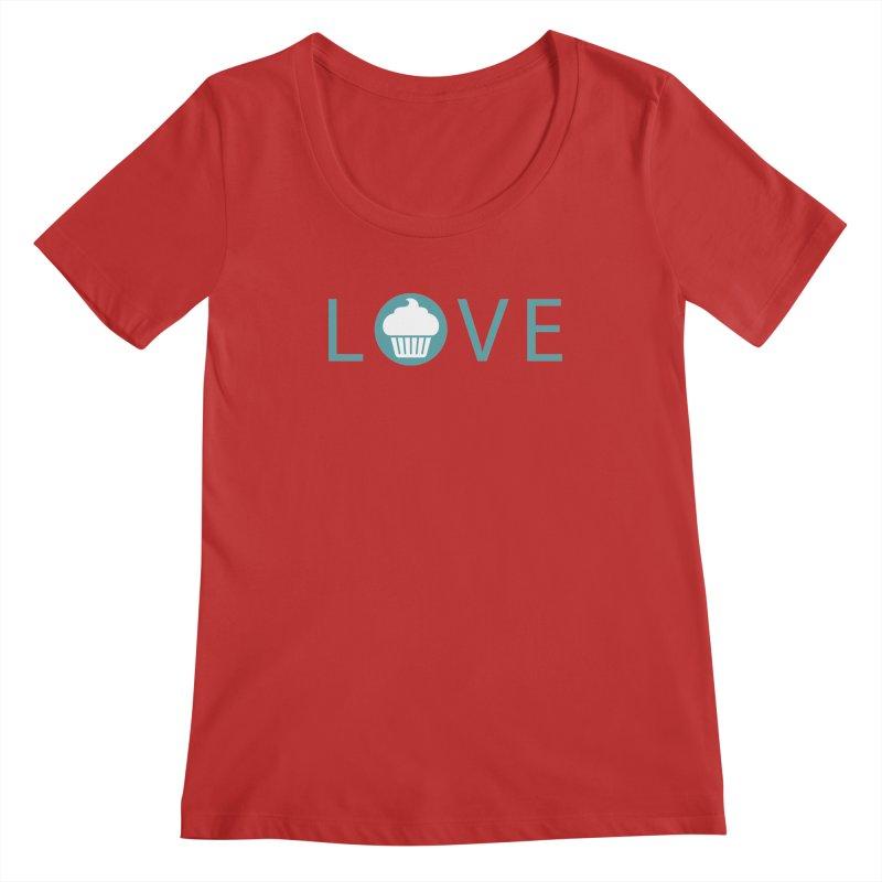 Love Women's Regular Scoop Neck by Amy's Cupcake Shoppe Artist Shop