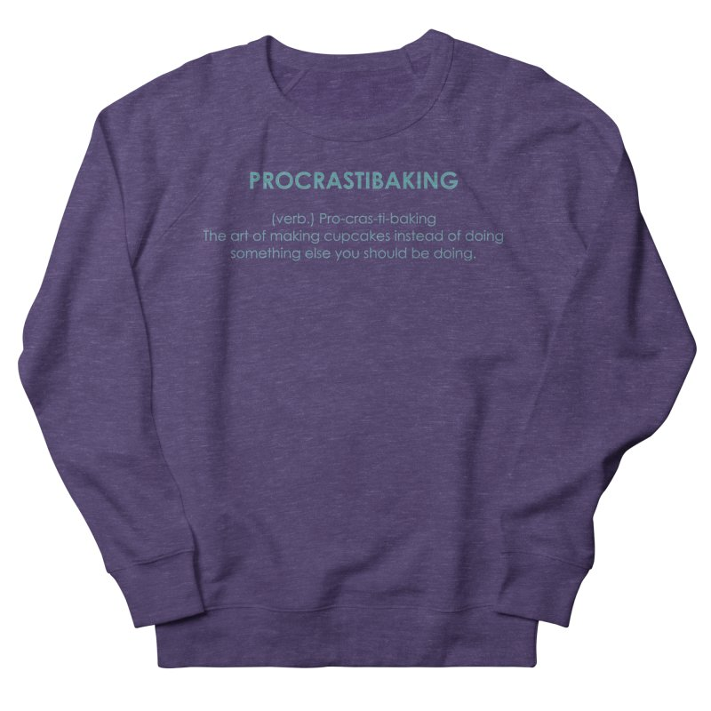 Procrastibaking Men's French Terry Sweatshirt by Amy's Cupcake Shoppe Artist Shop