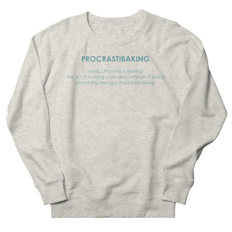 Procrastibaking Men's French Terry Sweatshirt by Amy's Cupcake Shoppe Artist Shop