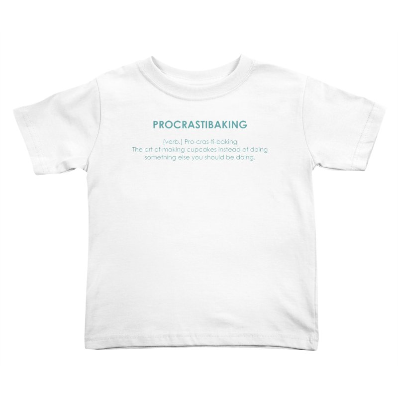 Procrastibaking Kids Toddler T-Shirt by Amy's Cupcake Shoppe Artist Shop