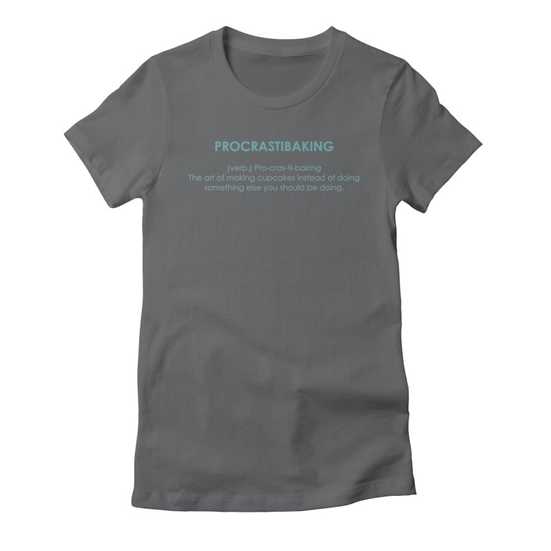 Procrastibaking Women's Fitted T-Shirt by Amy's Cupcake Shoppe Artist Shop