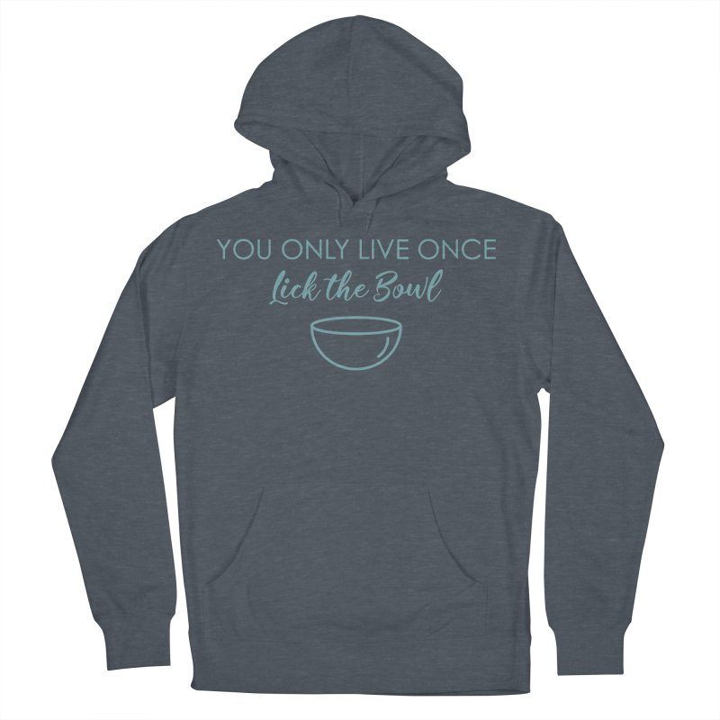 Lick the Bowl Men's French Terry Pullover Hoody by Amy's Cupcake Shoppe Artist Shop
