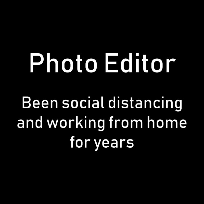 Photo Editor Social Distancing Working from Home Women's Longsleeve T-Shirt by Ana Garcia Photography Shop