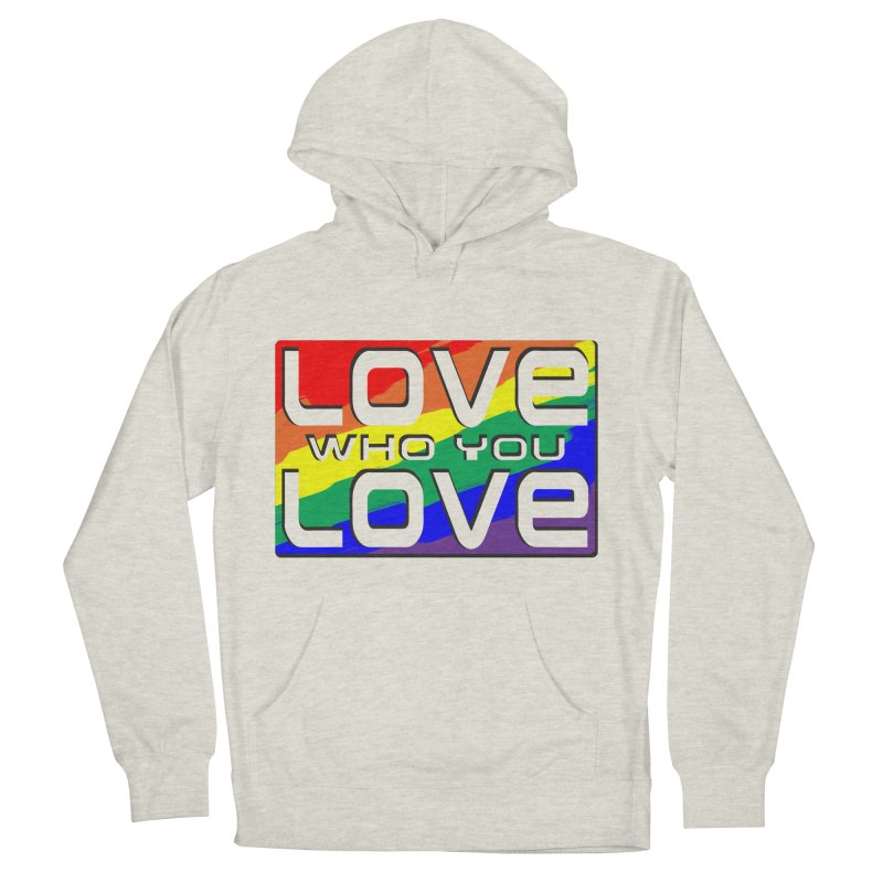 Love Who You Love - large square Women's French Terry Pullover Hoody by Anapalana by Tona Williams Artist Shop