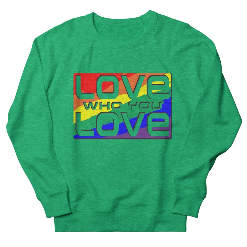 Love Who You Love - large square Women's Sweatshirt by Anapalana by Tona Williams Artist Shop