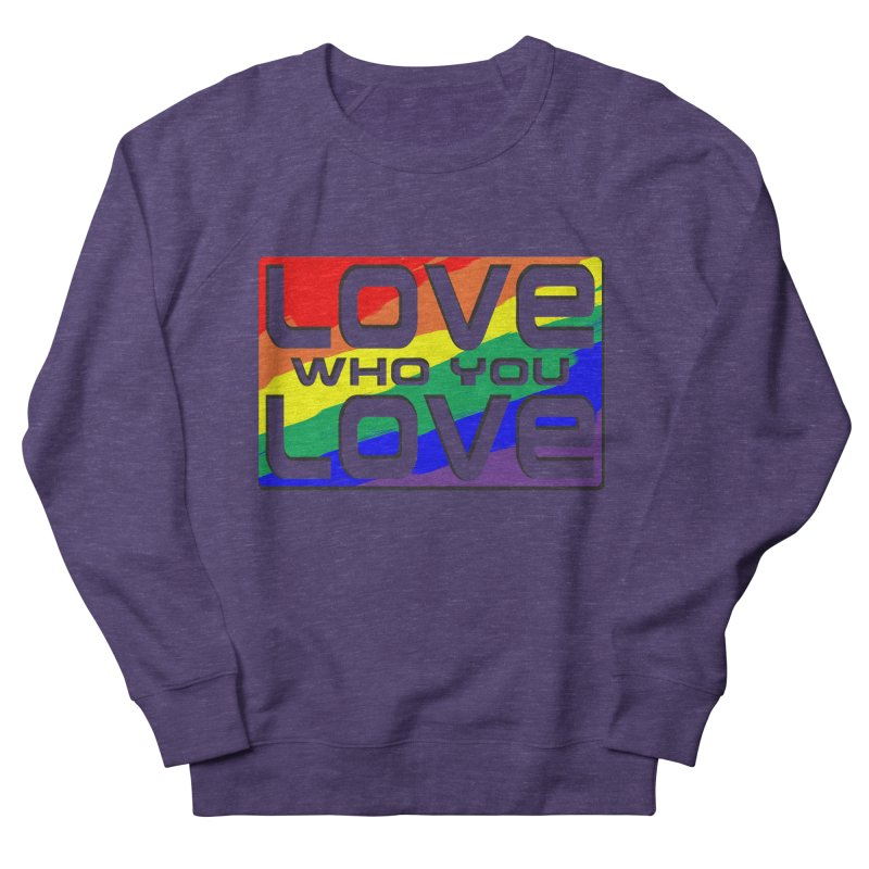 Love Who You Love - large square Women's French Terry Sweatshirt by Anapalana by Tona Williams Artist Shop