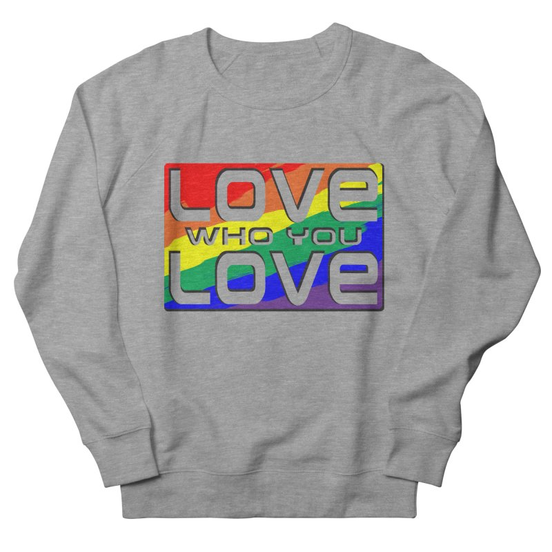 Love Who You Love - large square Men's French Terry Sweatshirt by Anapalana by Tona Williams Artist Shop