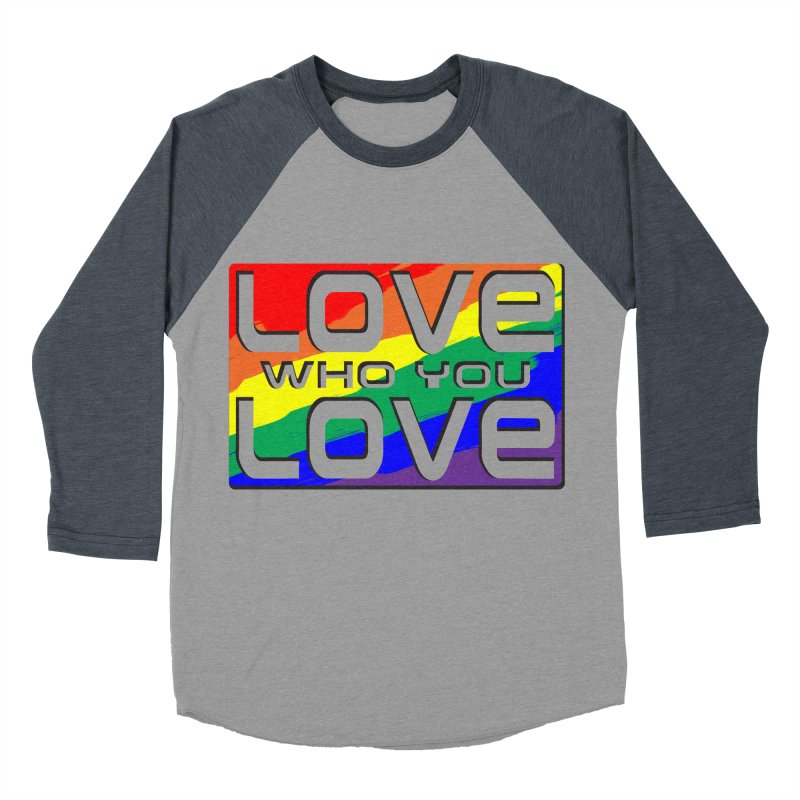 Love Who You Love - large square Men's Baseball Triblend T-Shirt by Anapalana by Tona Williams Artist Shop