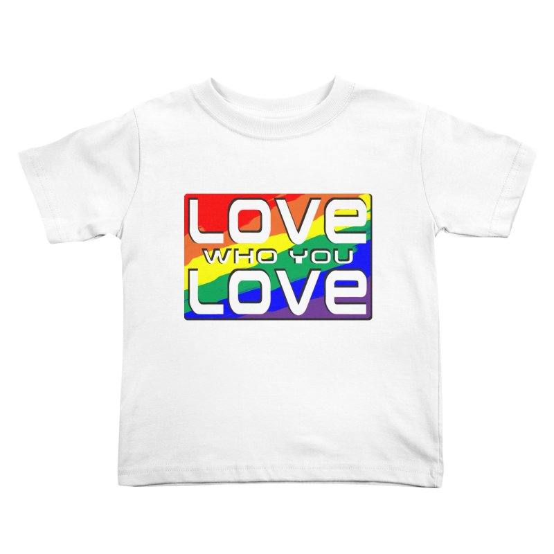 Love Who You Love - large square Kids Toddler T-Shirt by Anapalana by Tona Williams Artist Shop