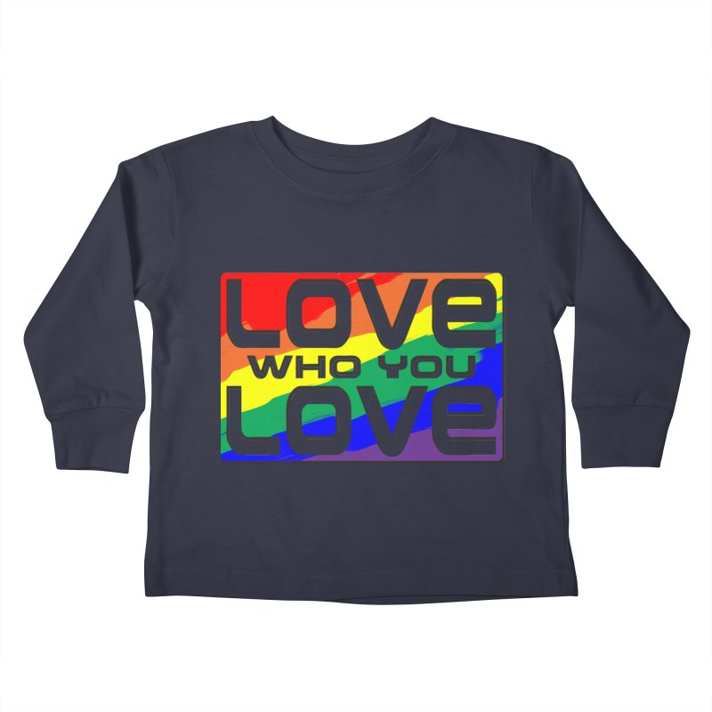 Love Who You Love - large square Kids Toddler Longsleeve T-Shirt by Anapalana by Tona Williams Artist Shop