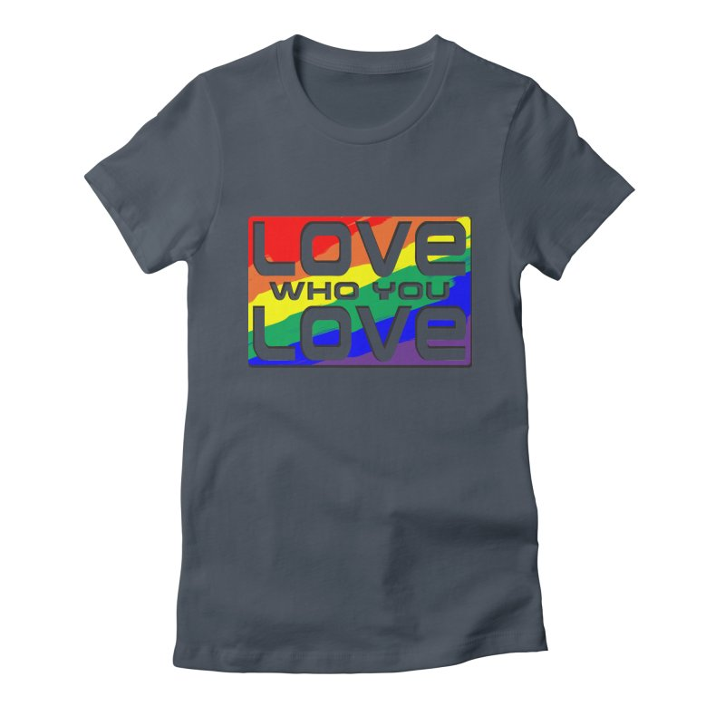 Love Who You Love - large square Women's T-Shirt by Anapalana by Tona Williams Artist Shop