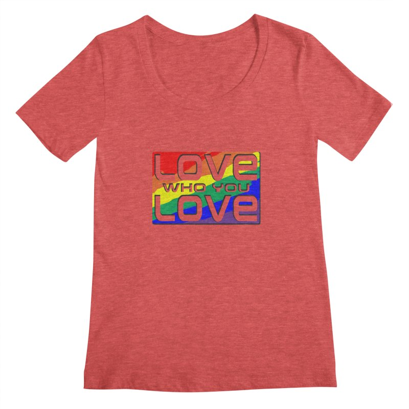 Love Who You Love - large square Women's Scoopneck by Anapalana by Tona Williams Artist Shop