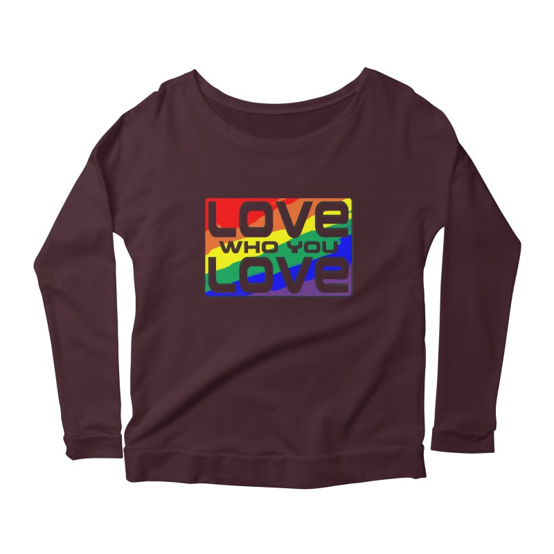 Love Who You Love - large square Women's Scoop Neck Longsleeve T-Shirt by Anapalana by Tona Williams Artist Shop