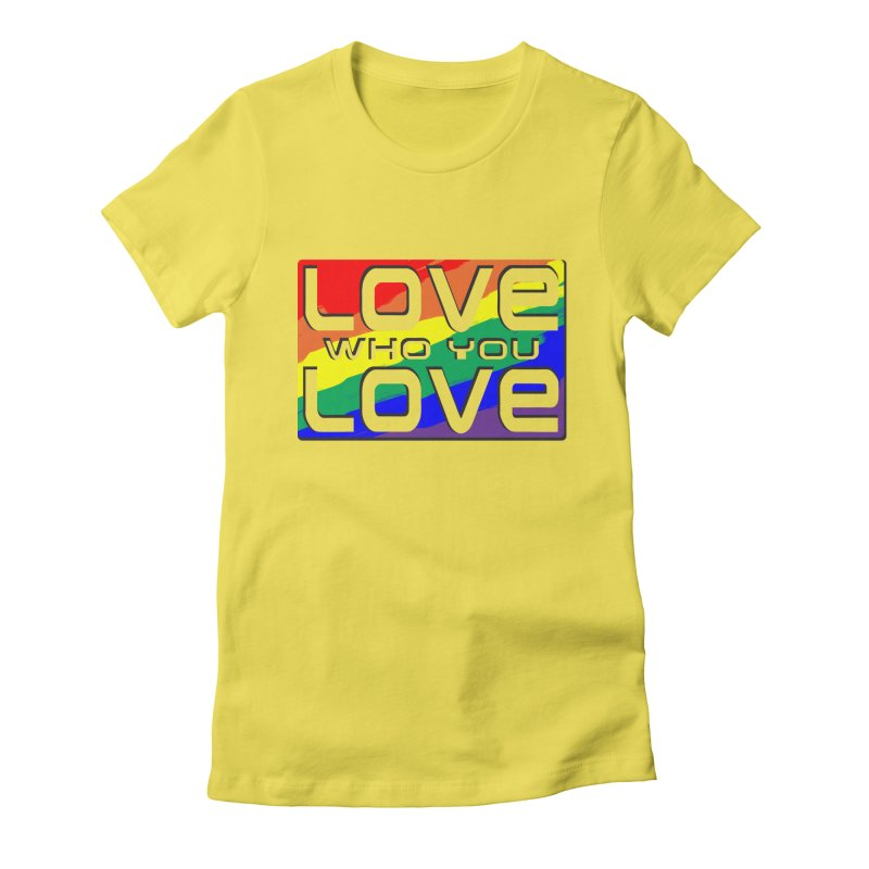 Love Who You Love - large square Women's Fitted T-Shirt by Anapalana by Tona Williams Artist Shop