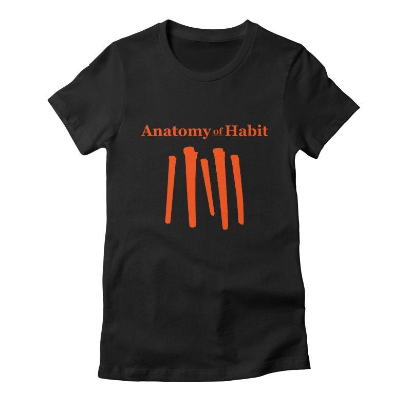 Anatomy Of Habit - Five Nails - Orange Women's T-Shirt by Anatomy of Habit