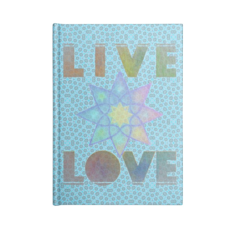Live Love Octagram Accessories Blank Journal Notebook by An Authentic Piece