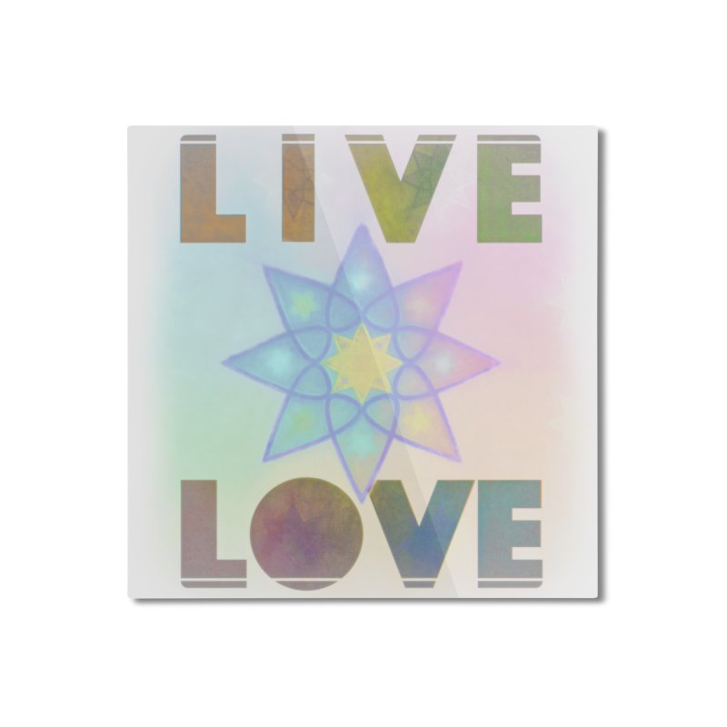 Live Love Octagram Home Mounted Aluminum Print by An Authentic Piece