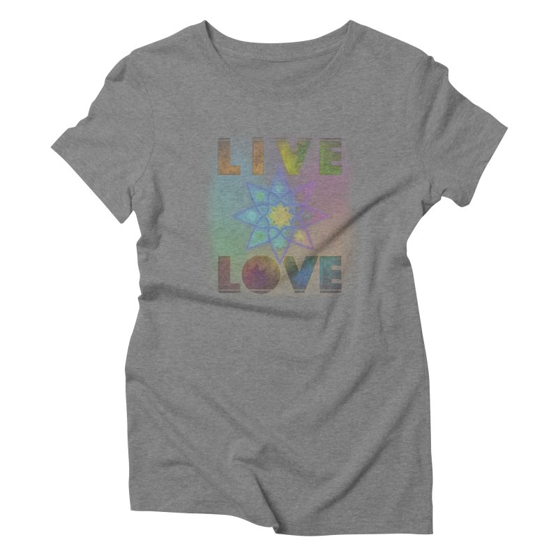 Live Love Octagram Women's Triblend T-Shirt by An Authentic Piece