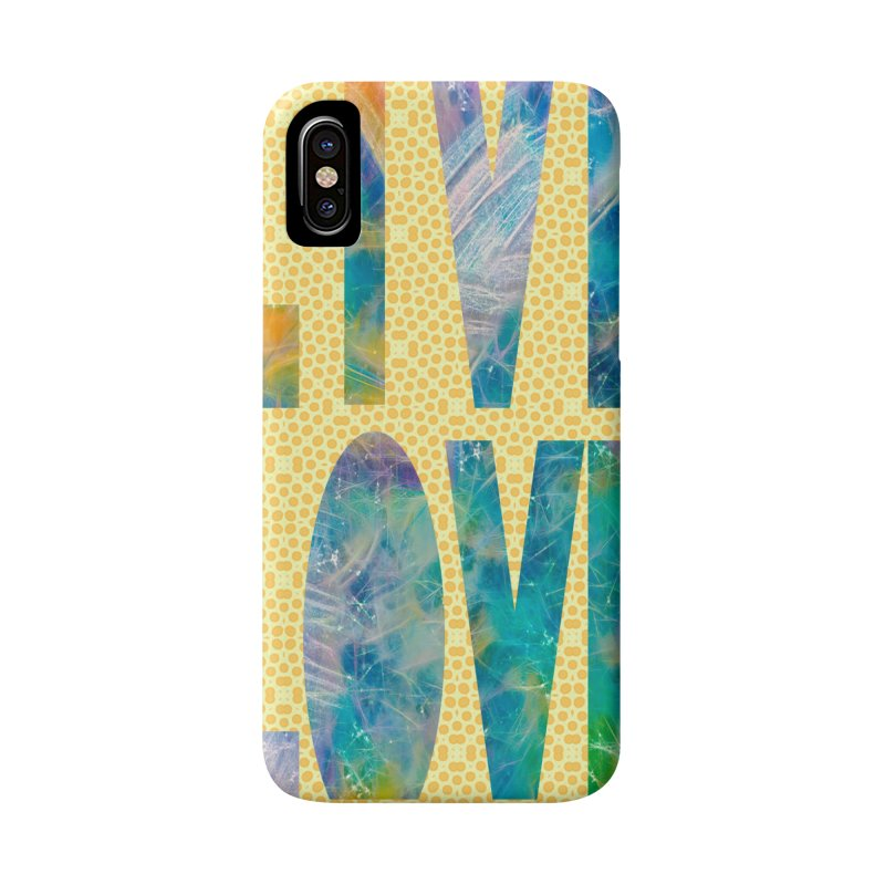 Live Love Accessories Phone Case by An Authentic Piece
