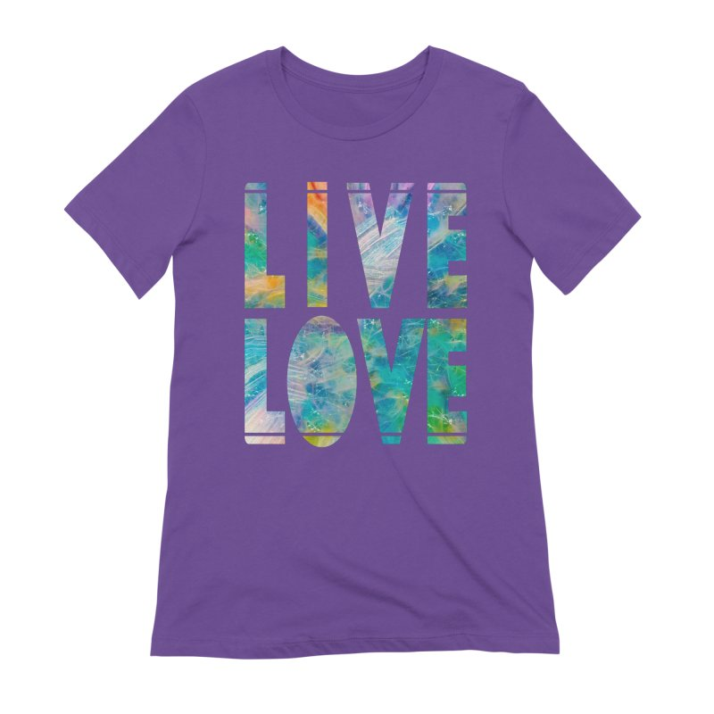 Live Love Women's Extra Soft T-Shirt by An Authentic Piece