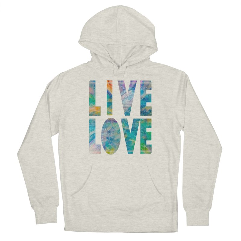 Live Love Men's French Terry Pullover Hoody by An Authentic Piece