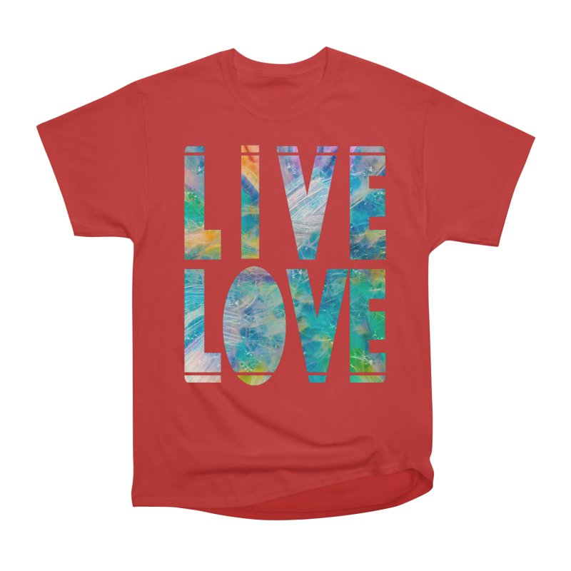 Live Love Men's Heavyweight T-Shirt by An Authentic Piece