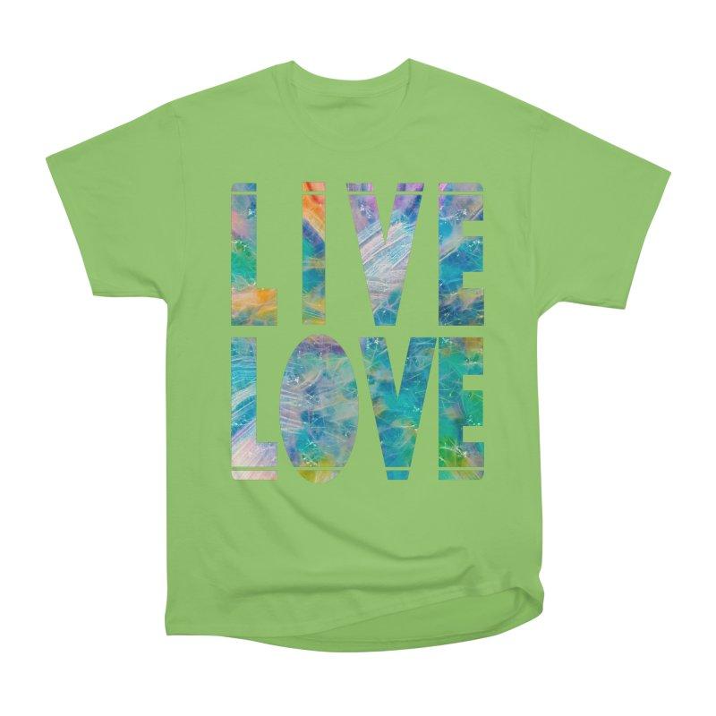 Live Love Women's Heavyweight Unisex T-Shirt by An Authentic Piece