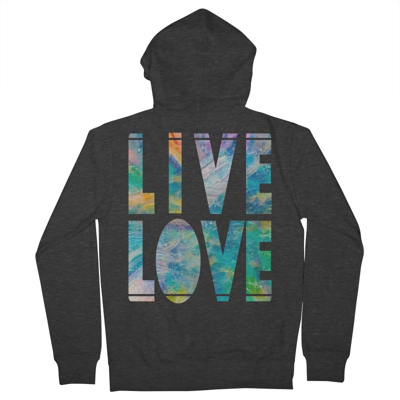 Live Love Women's French Terry Zip-Up Hoody by An Authentic Piece