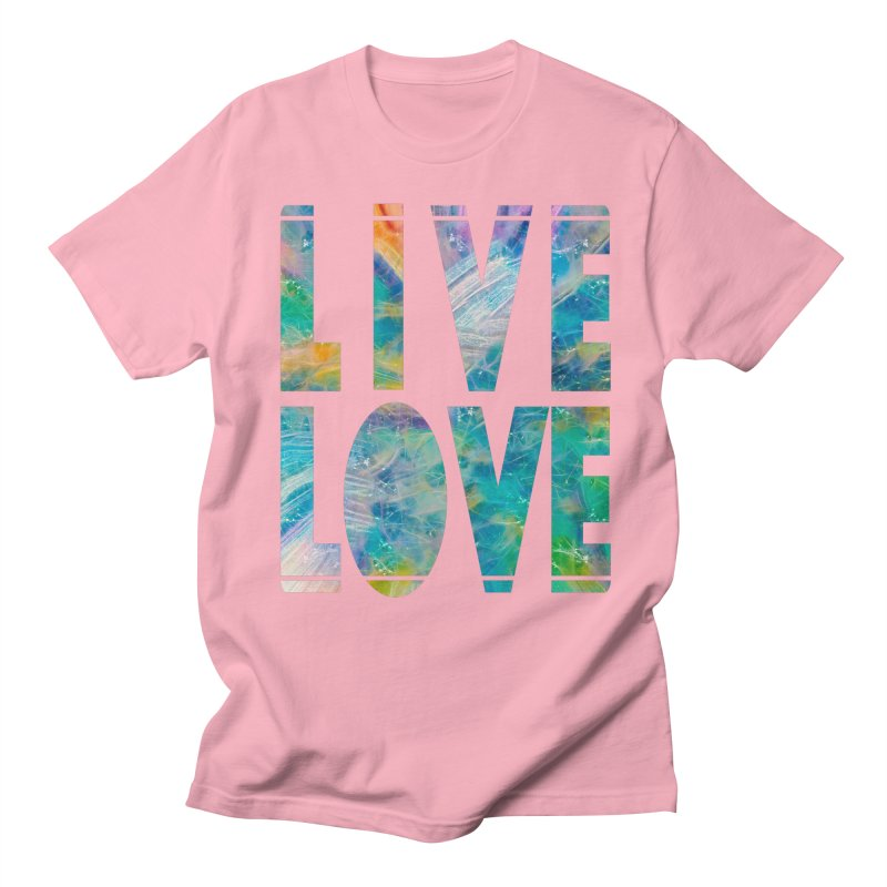 Live Love Men's Regular T-Shirt by An Authentic Piece
