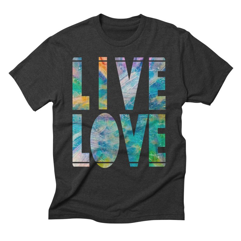 Live Love Men's Triblend T-Shirt by An Authentic Piece