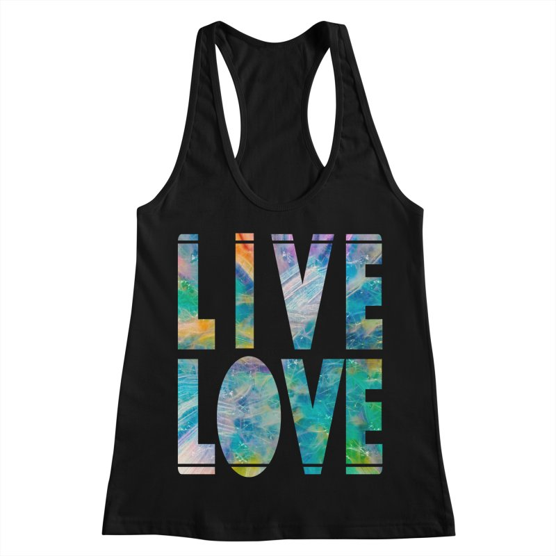 Live Love Women's Racerback Tank by An Authentic Piece