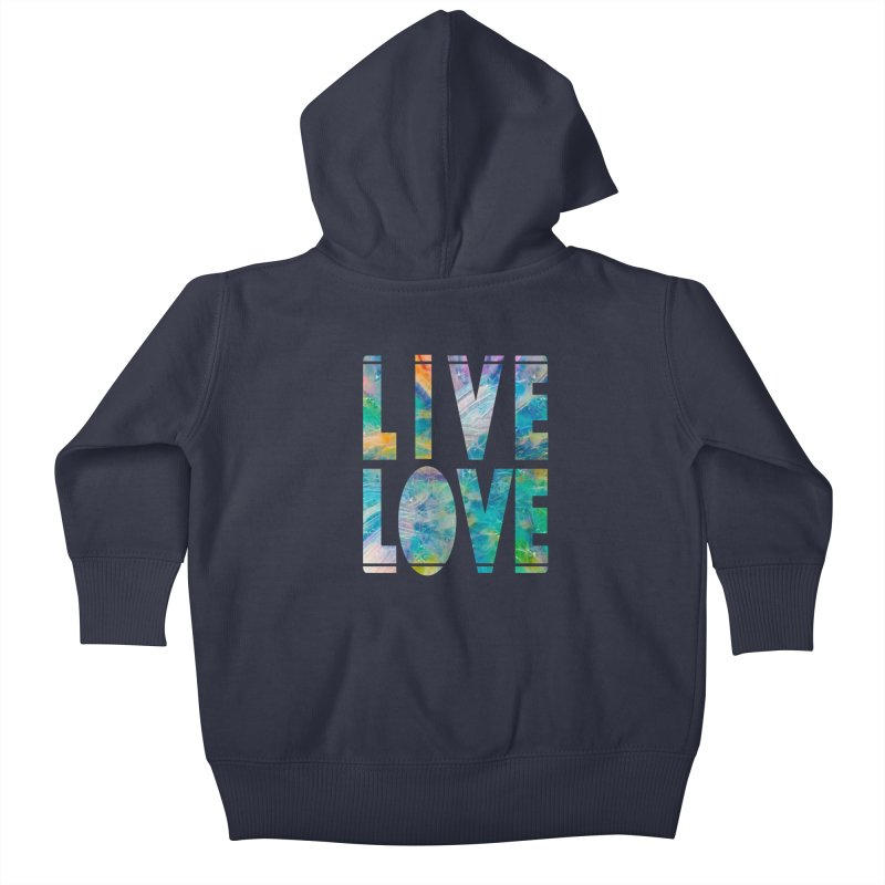 Live Love Kids Baby Zip-Up Hoody by An Authentic Piece