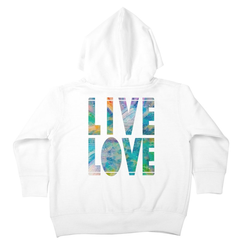 Live Love Kids Toddler Zip-Up Hoody by An Authentic Piece