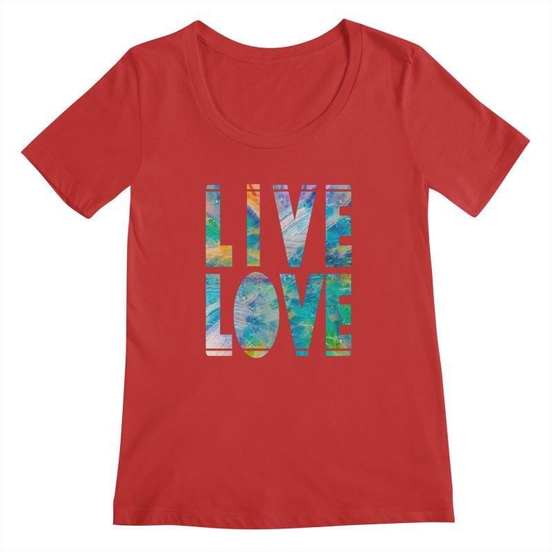 Live Love Women's Regular Scoop Neck by An Authentic Piece