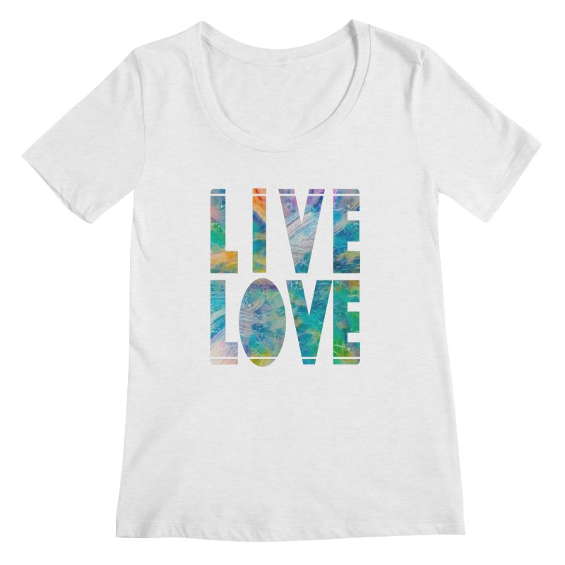 Live Love Women's Regular Scoop Neck by An Authentic Piece