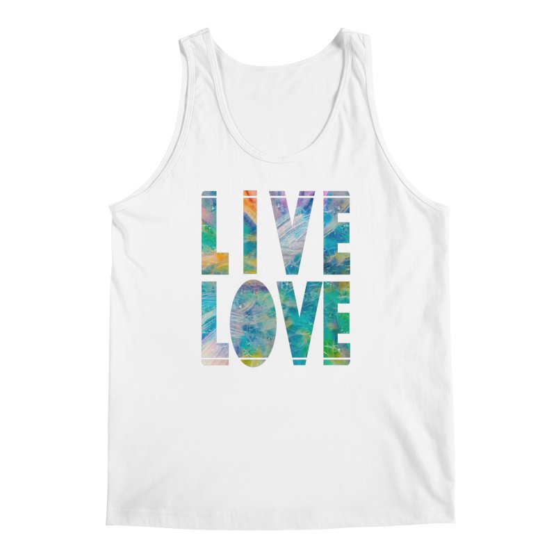 Live Love Men's Regular Tank by An Authentic Piece
