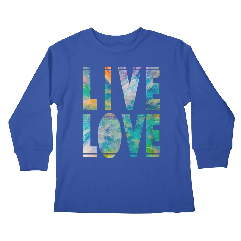 Live Love Kids Longsleeve T-Shirt by An Authentic Piece
