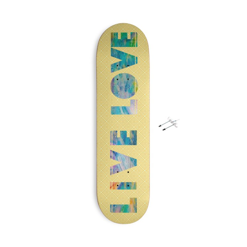 Live Love Accessories With Hanging Hardware Skateboard by An Authentic Piece
