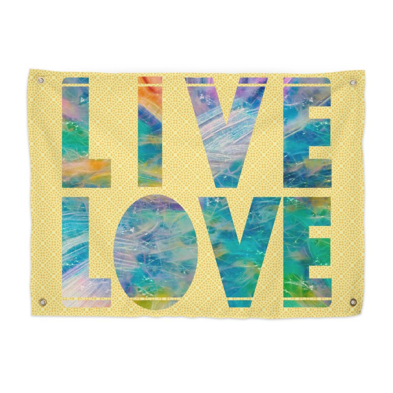Live Love Home Tapestry by An Authentic Piece