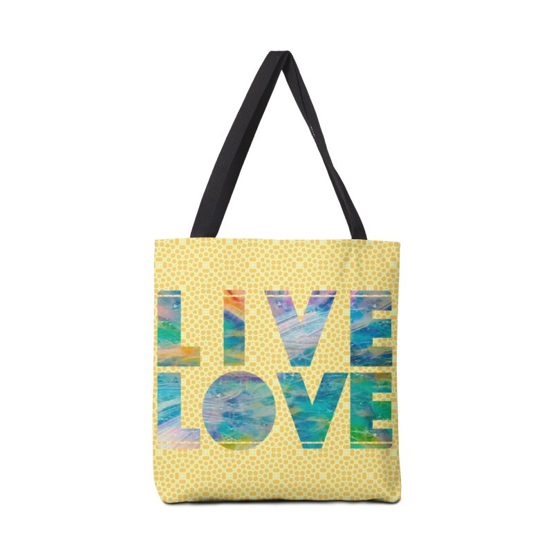 Live Love Accessories Tote Bag Bag by An Authentic Piece